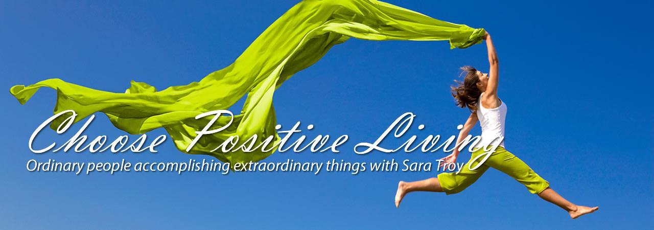 Choose Positive Living Show