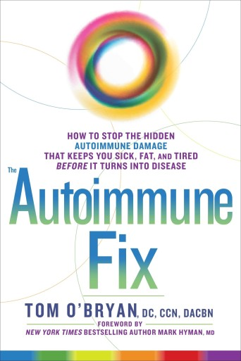 The Autoimmune Fix by Dr Tom O'Bryan