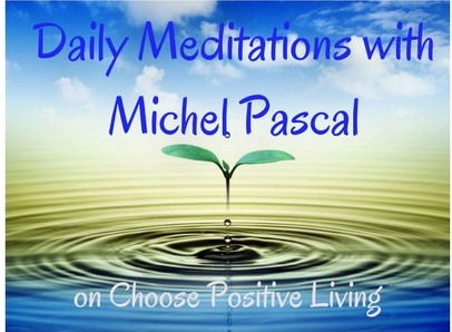 Daily Meditations with Michel Pascal