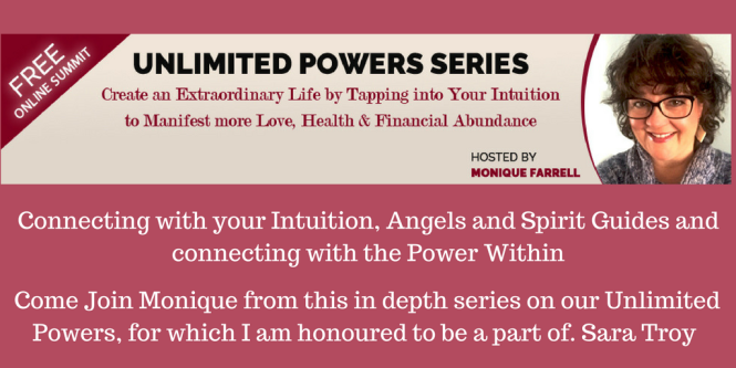 come-join-monique-from-this-in-depth-series-on-our-unlimited-powers-for-which-i-am-honoured-to-be-a-part-of-sara-troy
